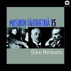 Various Artists: Musiikin tähtihetkiä 15 - Oskar Merikanto