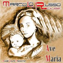 Marco Lo Russo Rouge: Ave Maria