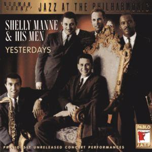 Shelly Manne & His Men: Yesterdays