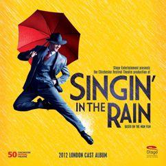 Various Artists: Singin' in the Rain (2012 London Cast)