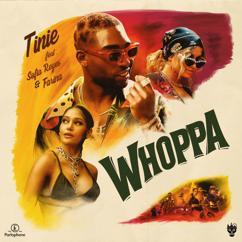 Tinie Tempah, Sofia Reyes, Farina: Whoppa (feat. Sofia Reyes and Farina)
