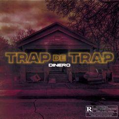 Dinero: Trap de Trap