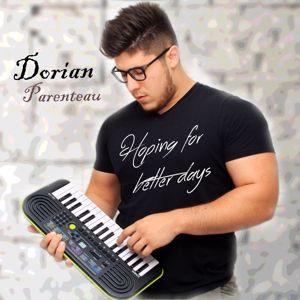 Dorian Parenteau: Hoping for Better Days