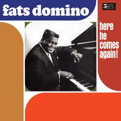 Fats Domino: Here He Comes Again!