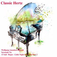 Classic Hertz: Serenade No 13 Salt Major Little Night Serenade, Pt. 2