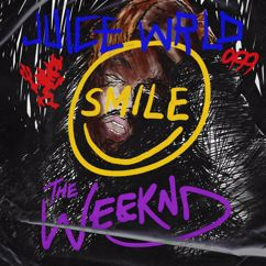 Juice WRLD, The Weeknd: Smile