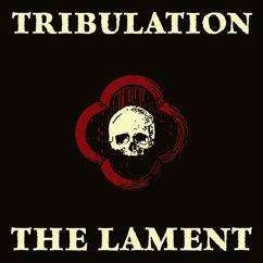Tribulation: The Lament