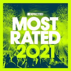 Various Artists: Defected Presents Most Rated 2021