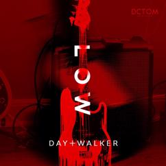 Day Walker: Low