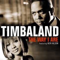 Timbaland: The Way I Are (International Version)