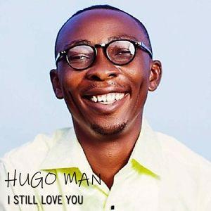 Hugo Man: I Still Love You