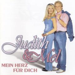 Judith & Mel: Mein Herz für Dich