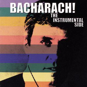 Burt Bacharach: Bacharach! The Instrumental Side
