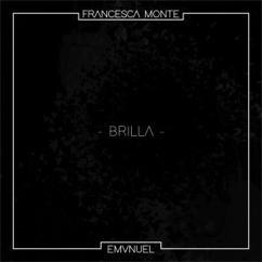 Francesca Monte: Brilla