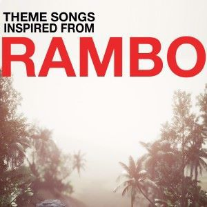 Various Artists: Theme Songs Inspired from Rambo