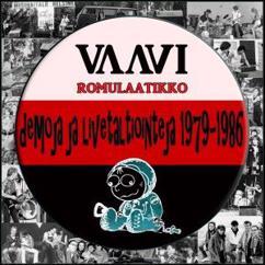 Vaavi: Romulaatikko - demoja ja livetaltiointeja 1979-1986