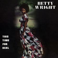 Betty Wright: This Time For Real