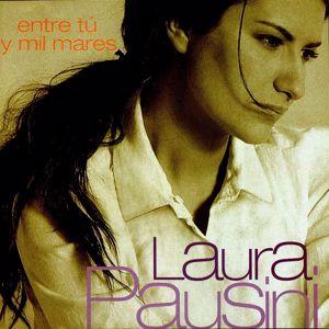 Laura Pausini: Entre tú y mil mares
