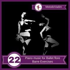MetodoVadim: Piano Music for Ballet Flore Barre Exercises