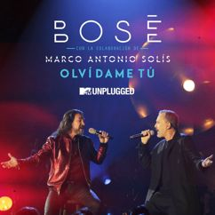 Miguel Bosé: Olvídame tú (with Marco Antonio Solis) (MTV Unplugged)