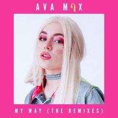 Ava Max: My Way (Julius Jetson Remix)