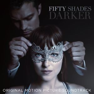 Various Artists: Fifty Shades Darker (Original Motion Picture Soundtrack)