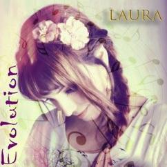 Laura: Evolution