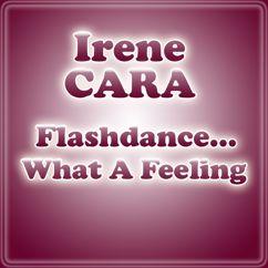 Irene Cara: Flashdance... What A Feeling