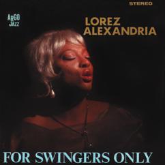 Lorez Alexandria: For Swingers Only