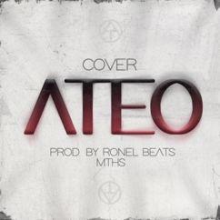 MTHs & Ronel Beats: Ateo