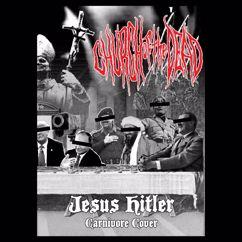 Church of the Dead: Jesus Hitler