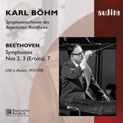 Symphonieorchester des Bayerischen Rundfunks & Karl Böhm: Beethoven: Symphonies Nos. 2, No. 3 (Eroica) & No. 7