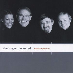 The Singers Unlimited: Masterpieces
