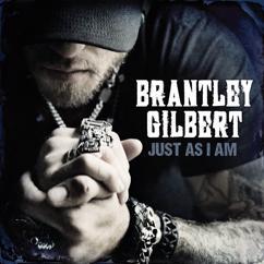 Brantley Gilbert: One Hell Of An Amen