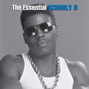 Schoolly D: The Essential Schoolly D