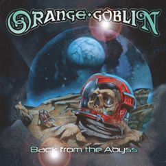 Orange Goblin: Back From The Abyss