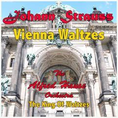 Alfred Hause & His Orchestra: An der schönen blauen Donau, Op. 314 (Arr. Ricci Ferra - Neuaufnahme)