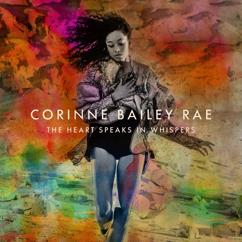 Corinne Bailey Rae: The Heart Speaks In Whispers