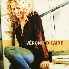 Veronic DiCaire: Veronic DiCaire