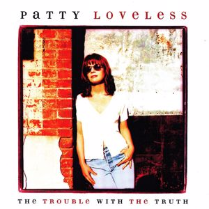 Patty Loveless: Lonely Too Long