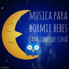 Niño Prodigio: Música para Dormir Bebés Canciones de Cuna