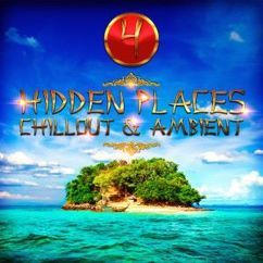 Various Artists: Hidden Places: Chillout & Ambient 4