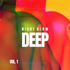 Various Artists: Night Glow Deep (Deep-House Collection), Vol. 1