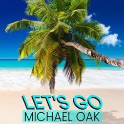 Michael Oak: Let's Go (Original Mix)