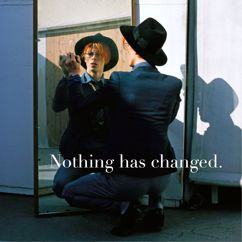 David Bowie: Nothing Has Changed (The Best Of David Bowie)