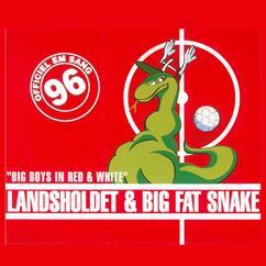 Landsholdet & Big Fat Snake: Big Boys In Red & White