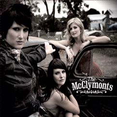The McClymonts: Something That My Heart Does
