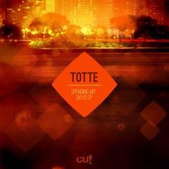Totte: Spending My Days EP