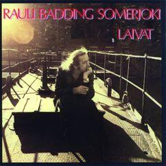 Rauli Badding Somerjoki: Laivat