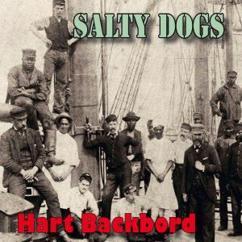 Hart Backbord: Salty Dogs